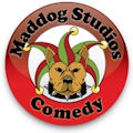 Maddog Studios Comedy! Click here for more Info!